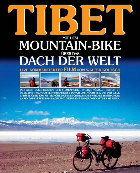 Tibet - mit dem Mountainbike über das Dach der Welt @ Altes Schulhaus